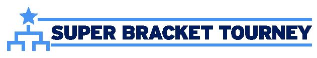 Super Bracket Tourney